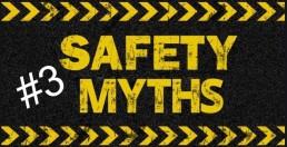 safety myths
