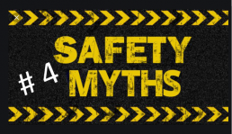 safety myths #4